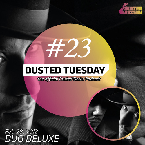 Dusted Tuesday #23 - Duo Deluxe (Feb 28, 2012)