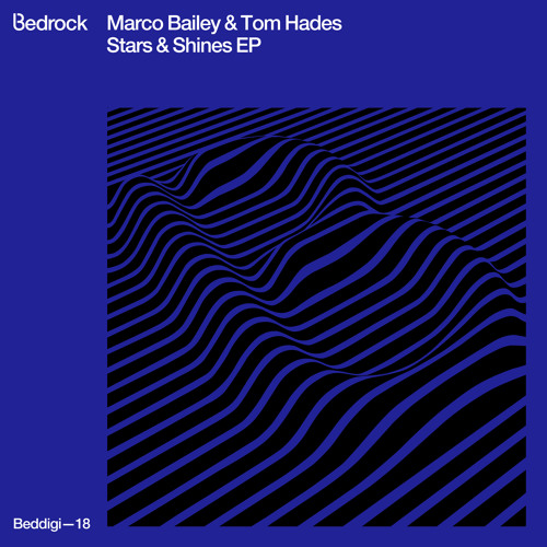 Marco Bailey & Tom Hades - Stars and Shines