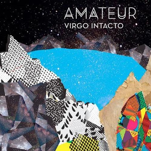 Amateur - Virgo Intacto / RipTide Rework