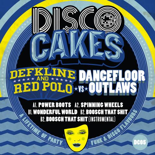 Disco Cakes Vol 5 - Deekline and Ed Solo vs Dancefloor Outlaws