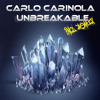 Download Carlo Carinola - Unbreakable (Original Mix) [EXCLUSIVE ON BEATPORT] Mp3
