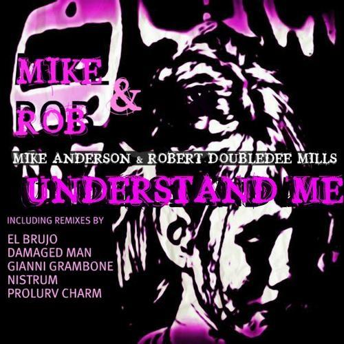 Mike & Rob - Understand Me (nistrum mix) EXERPT