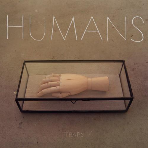 HUMANS - De Ciel (single off Traps EP - Out March 6 on Hybridity Music)