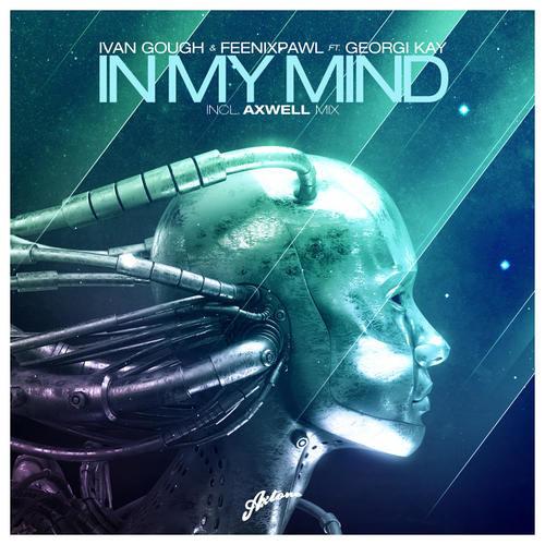 Ivan Gough & Feenixpawl - In My Mind - AP Edit