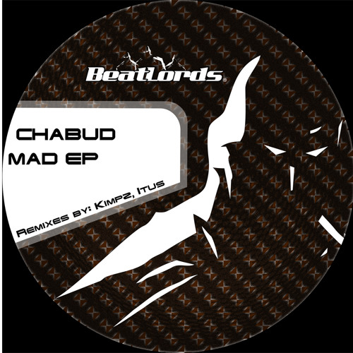 Chabud - Mad (Kimpz Remix) Out Now on Beatport!