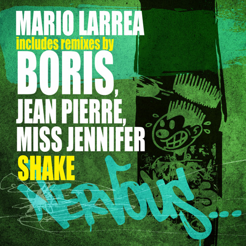 Mario Larrea - Shake (Miss Jennifer Remix)