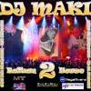 Dj Maki - Balkan Power 2011 Live mix
