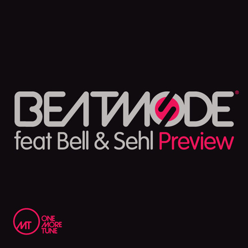 Preview Beatmode feat Bell & Sehl Original Mix
