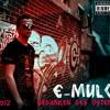 09 E-mulo - Nightlife - Die Gedanken des Ostens - 2012