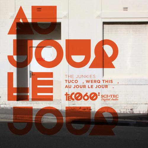 The Junkies - Au Jour Le Jour [SC-EDIT]