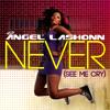 Angel LaShonn - Never