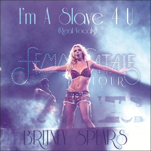 Britney Spears - Im A Slave 4 U [FFT Recorded Vocals]