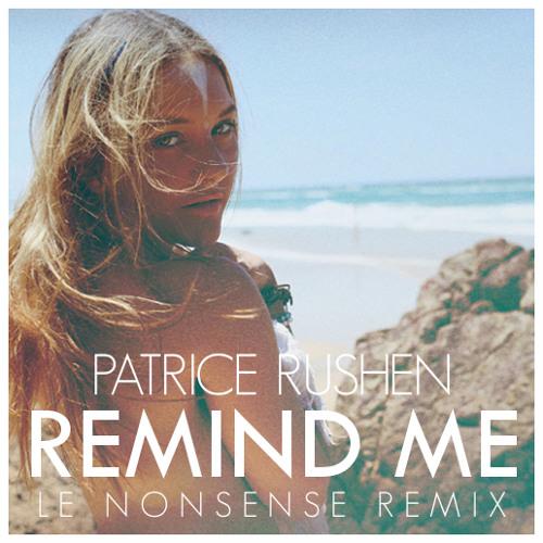 Patrice Rushen - Remind Me (Le Nonsense Remix)