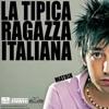 La tipica ragazza italiana - Dj Matrix (Dj Niky Rmx 2012)