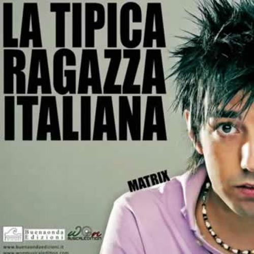dj matrix la tipica ragazza italiana