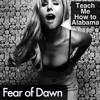Teach Me How To Alabama - Fear of Dawn Mashup