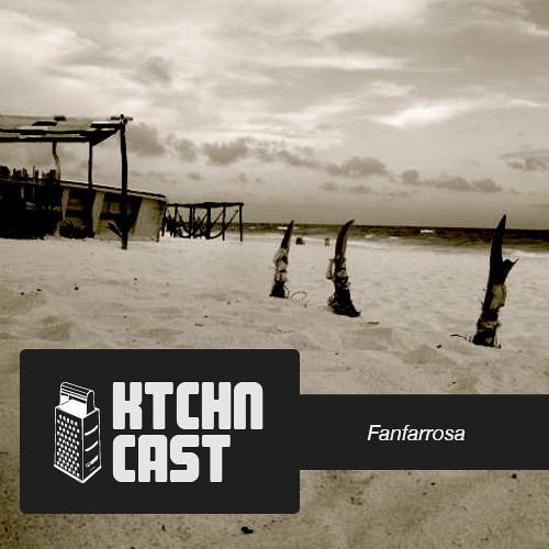 KTCHN CAST - Fanfarrosa
