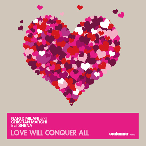 Nari & Milani and Cristian Marchi ft Shena - Love Will Conquer All (Mikael Weermets Remix)(Preview)