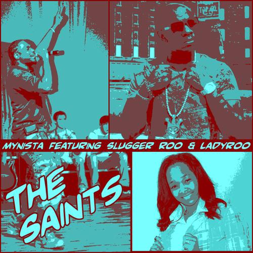 The Saints Ft. Slugger Roo & Ladyroo [Liberty]