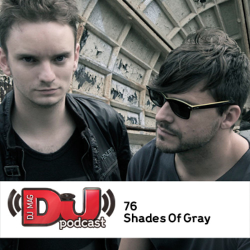 DJ Weekly Podcast 78: Shades of Gray