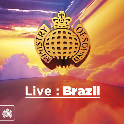 Ministry of Sound Live : Brazil - Megamix (OUT 11/03/12)