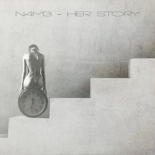 N4M3 - Her Story ( cut )