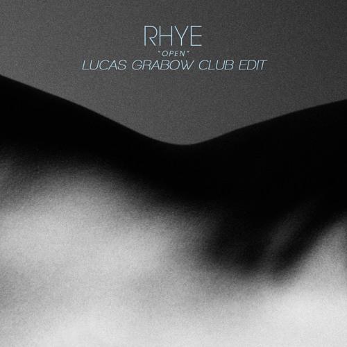 Rhye - Open (Lucas Grabow Club Edit)