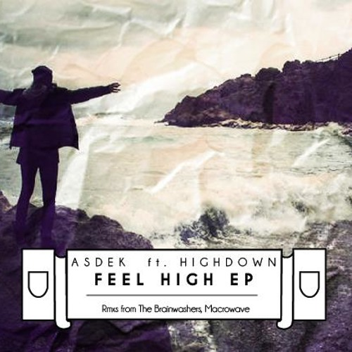ASDEK Feat. Higdown - Feel High (The BrainWashers RMX)