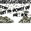 Get Ya Money Up Feat  Mr AOK