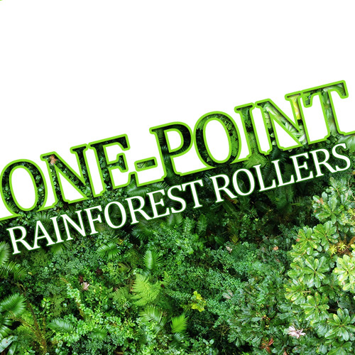 One-Point - Rainforest Rollers