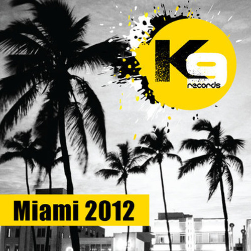 Loko - Super Hero (Original Mix) / K9 Records Miami WMC 2012 Out Now @ Beatport!