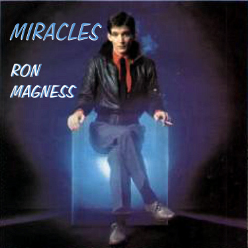 Miracles ~ Ron Magness • RCA