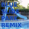 Father Tony | Blue slide park remix