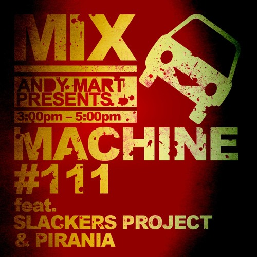 Slackers Project & Pirania - Mix machine guest mix [ DI.FM ]