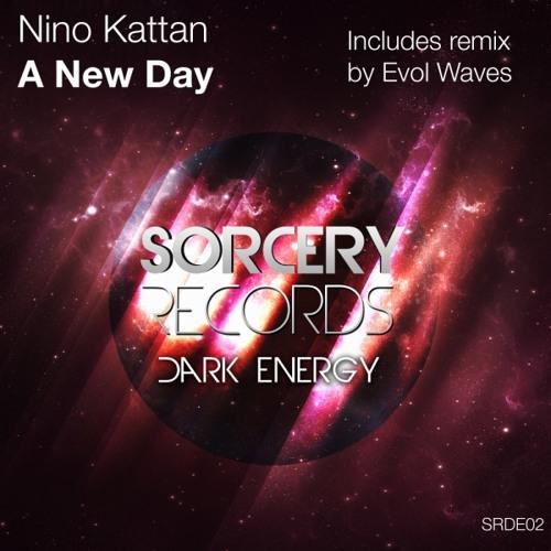 Nino Kattan - A New Day (Evol Waves Remix) [Sorcery Records]