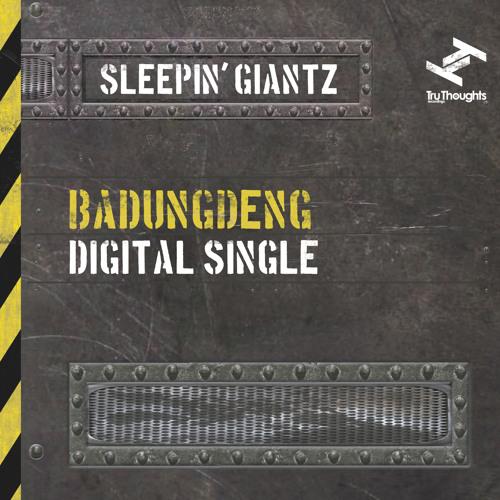 Sleepin' Giantz - Badungdeng (Zed Bias, Rodney P & Fallacy)