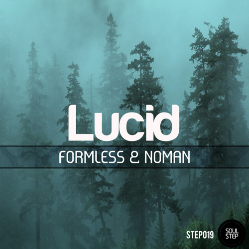 Formless & NoMan - Encounter [Out Now: Step019]