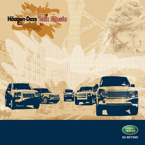 Chill Groove - Macumbalada Feat. Dj Mystical (Haagen Dazs Mix Music > Suport by Land Rover)