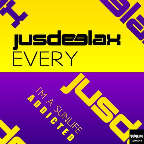 Jus Deelax - Every (Original mix)