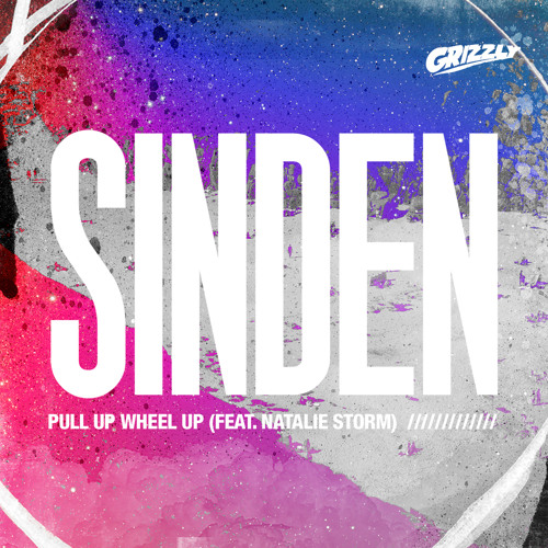 Sinden - Pull Up Wheel Up (feat. Natalie Storm)