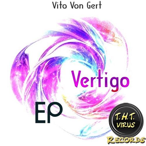 Vito von Gert - Vertigo (Schelmanoff Remix)