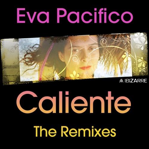 Eva Pacifico - Caliente - Lulu Rouge Acid Tropicana Remix