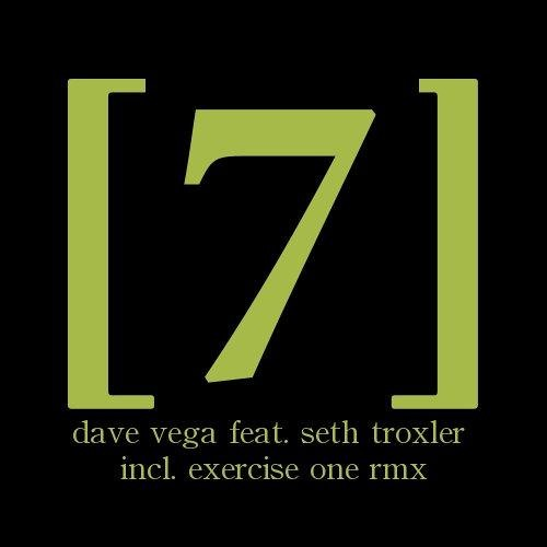 Dave Vega - The Woes Of Me feat. Seth Troxler (Exercise One Club Mix) [Exone]