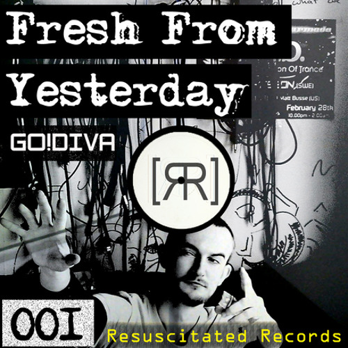 Resuscitated Records presents Fresh From Yesterday feat GO!DIVA