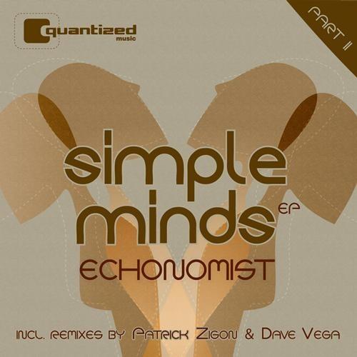 Echonomist - Simple Minds (Dave Vega Remix) [Quantized Music]