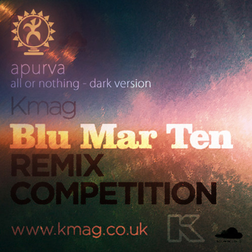 Blu Mar Ten - All Or Nothing - Dark Version (Kmag Remix Competition)