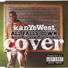 Kanye West - All Falls Down.cover