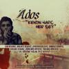 Ados - Kendin Hariç Her Şey mp3