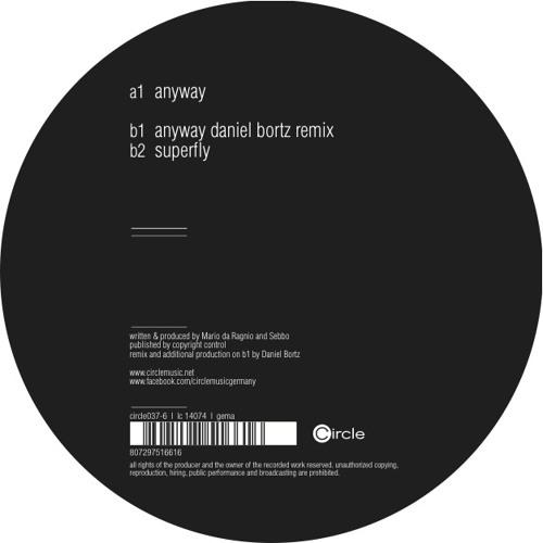 Sebbo - Anyway (Daniel Bortz Remix)