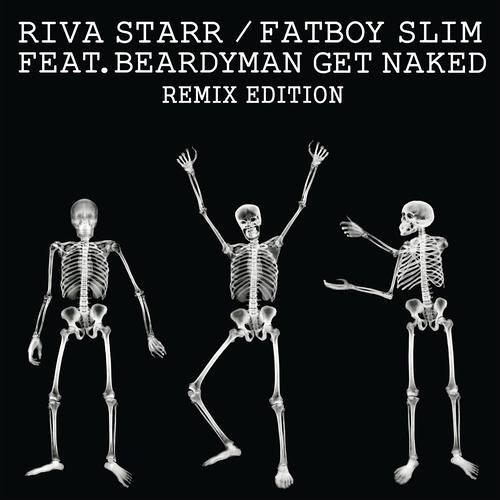 Riva Starr & Fatboy Slim ft. Beardyman - Get Naked (Alli Borem Remix) [Snatch! Records]